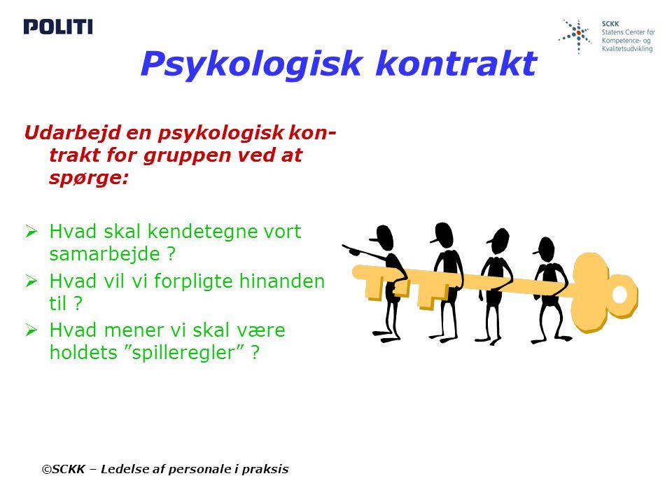Psykologisk kontrakt Udarbejd en psykologisk kon-trakt for gruppen ved at spørge: Hvad skal kendetegne vort samarbejde