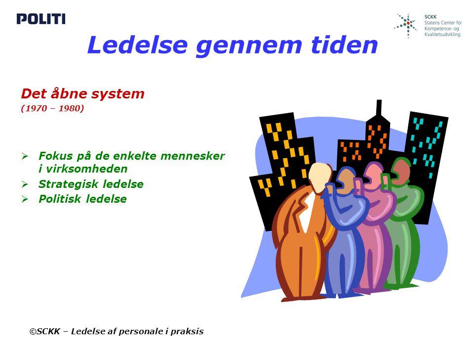 Ledelse gennem tiden Det åbne system