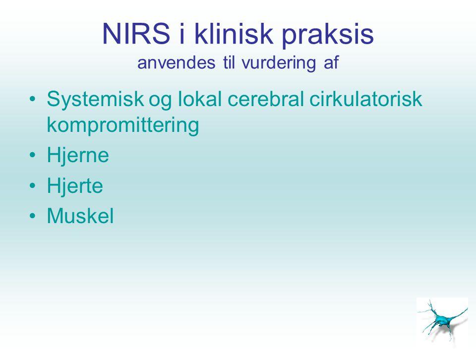 NIRS i klinisk praksis anvendes til vurdering af