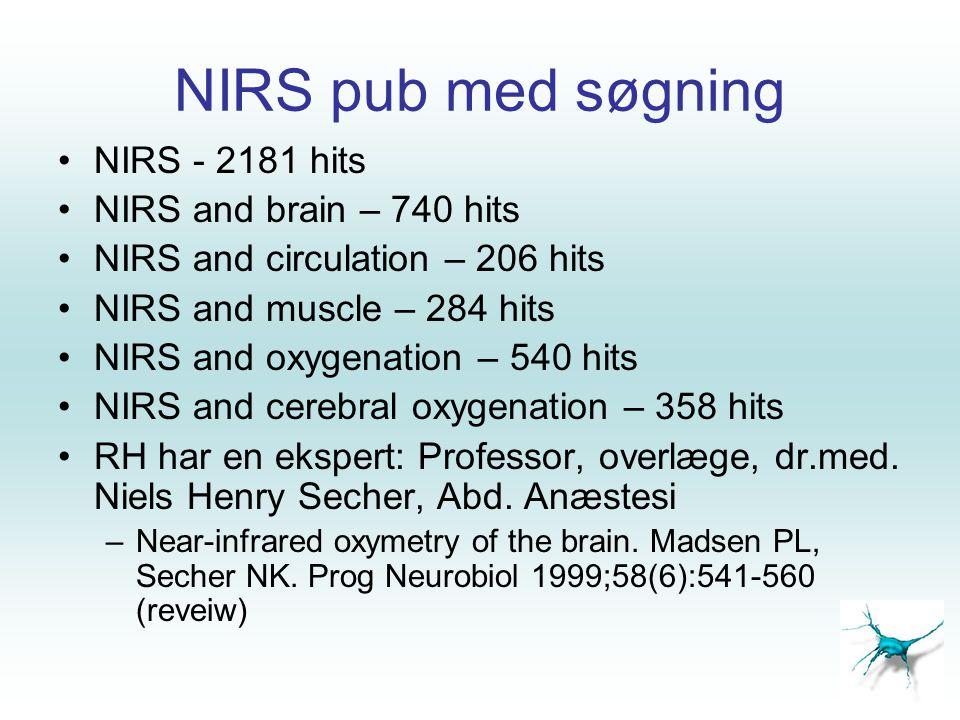 NIRS pub med søgning NIRS - 2181 hits NIRS and brain – 740 hits