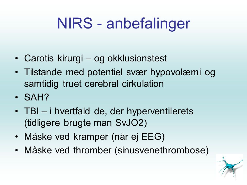 NIRS - anbefalinger Carotis kirurgi – og okklusionstest