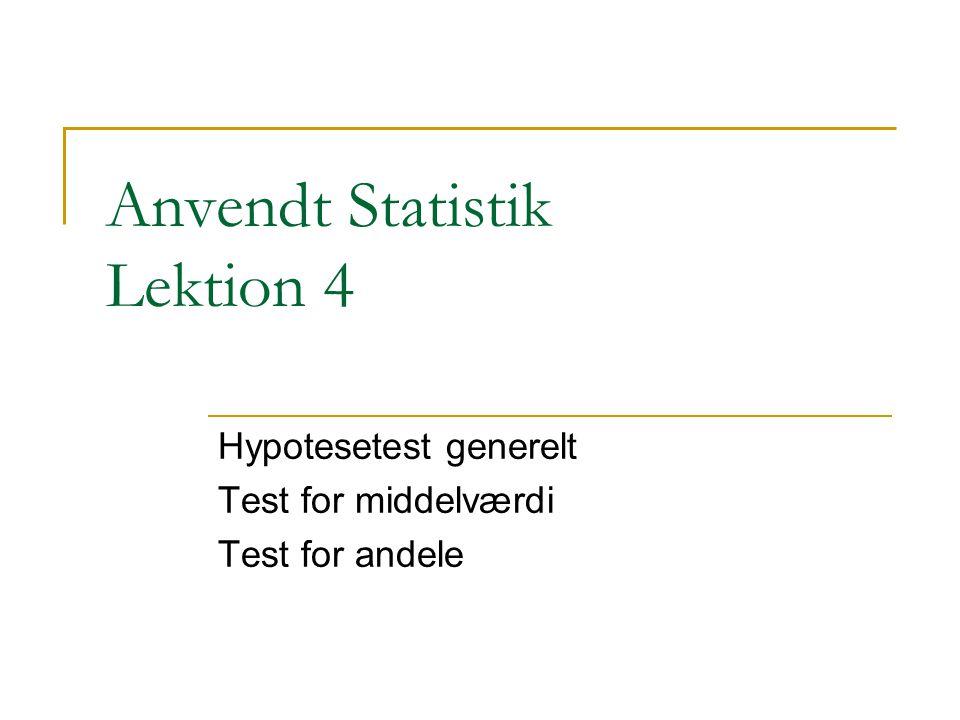 Anvendt Statistik Lektion 4