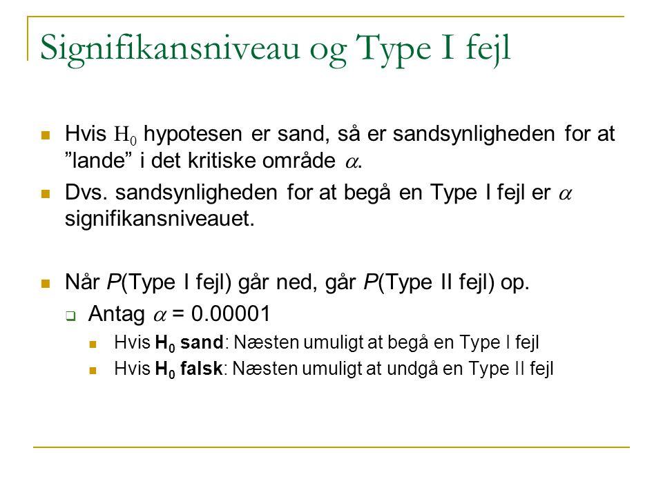 Signifikansniveau og Type I fejl