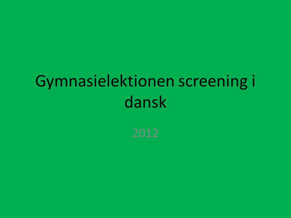 Gymnasielektionen screening i dansk