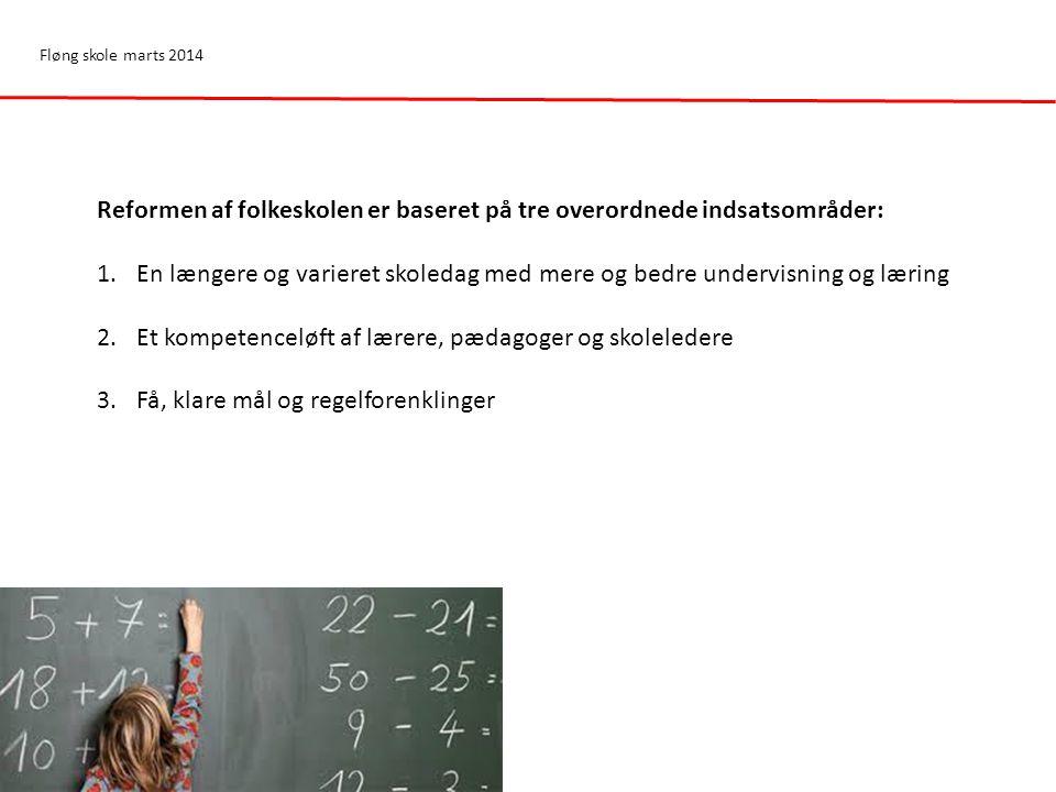 Reformen af folkeskolen er baseret på tre overordnede indsatsområder: