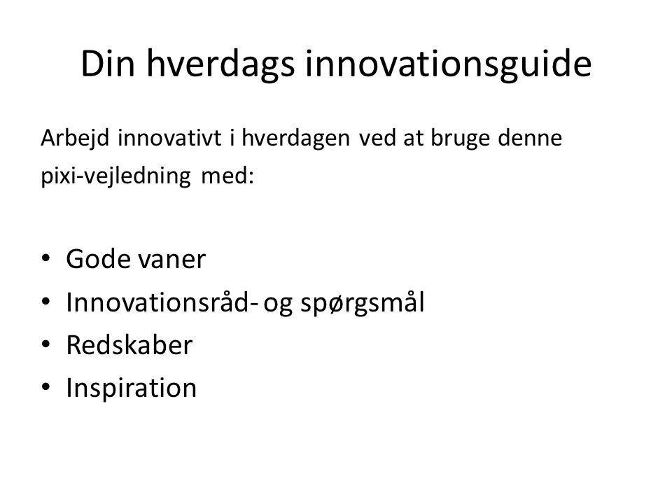 Din hverdags innovationsguide