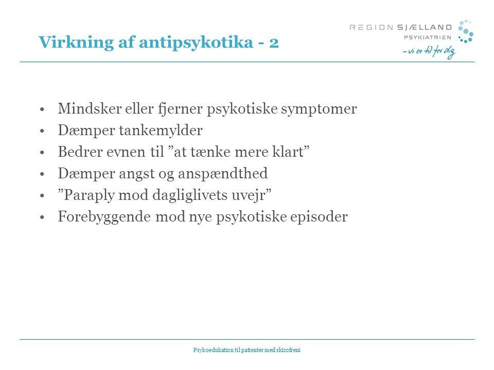 Virkning af antipsykotika - 2