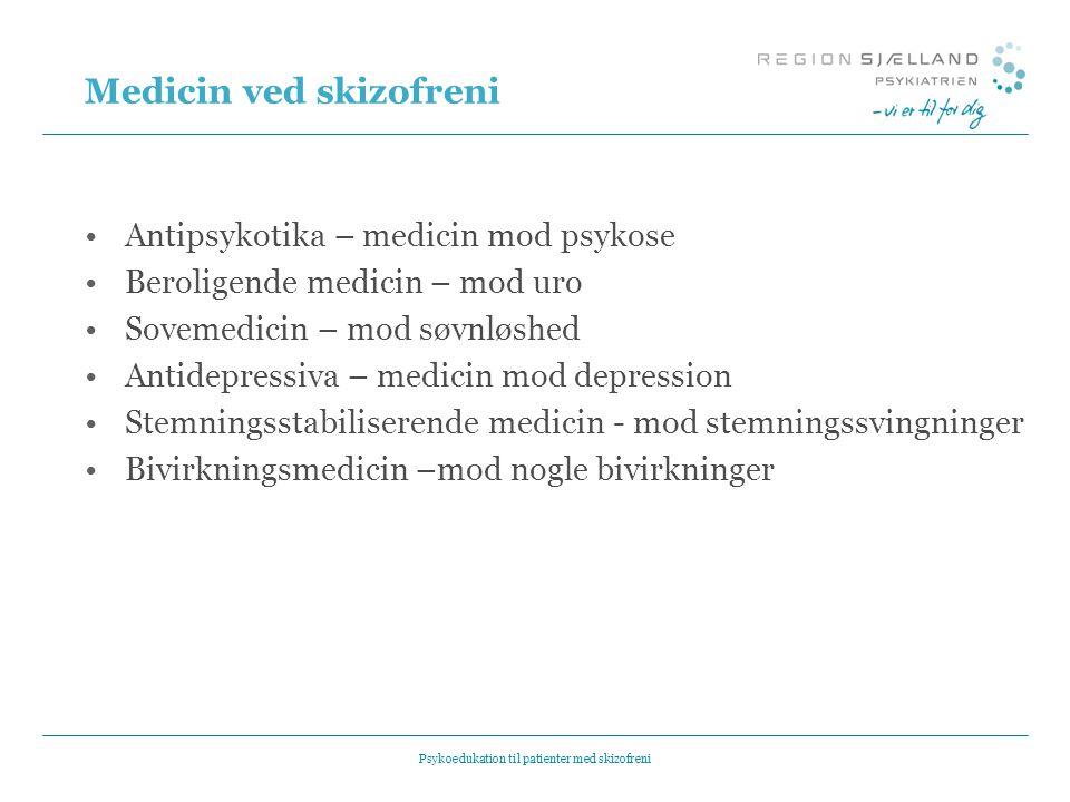 Medicin ved skizofreni