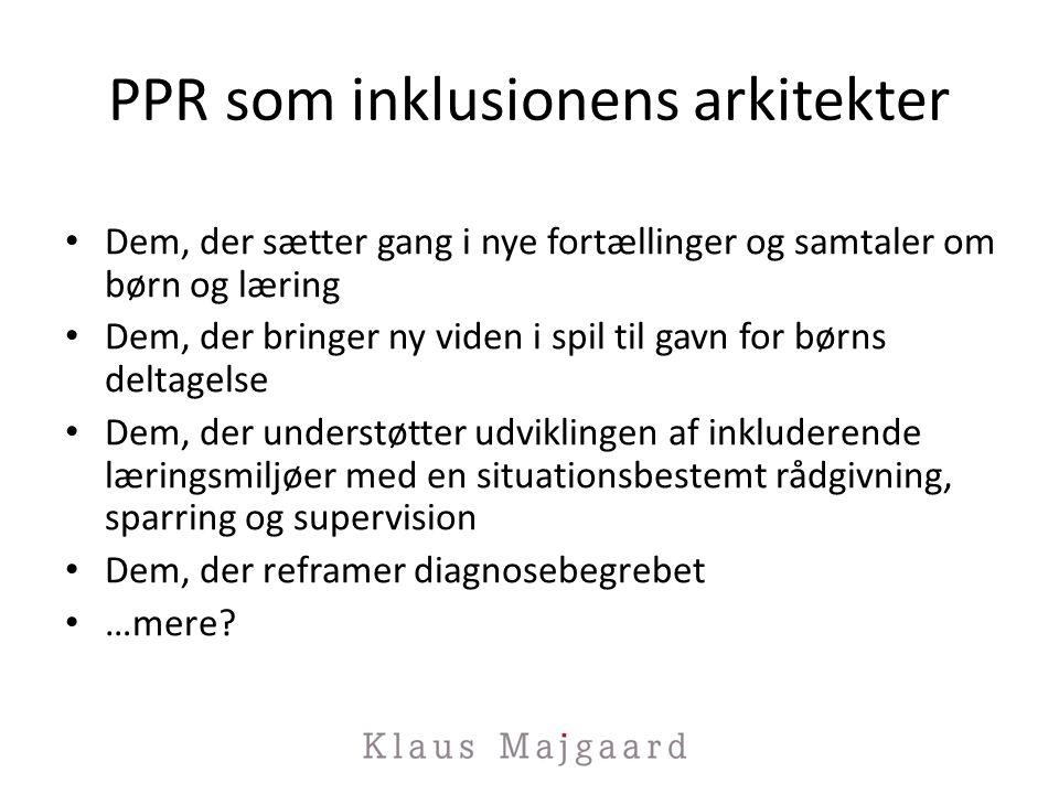 PPR som inklusionens arkitekter
