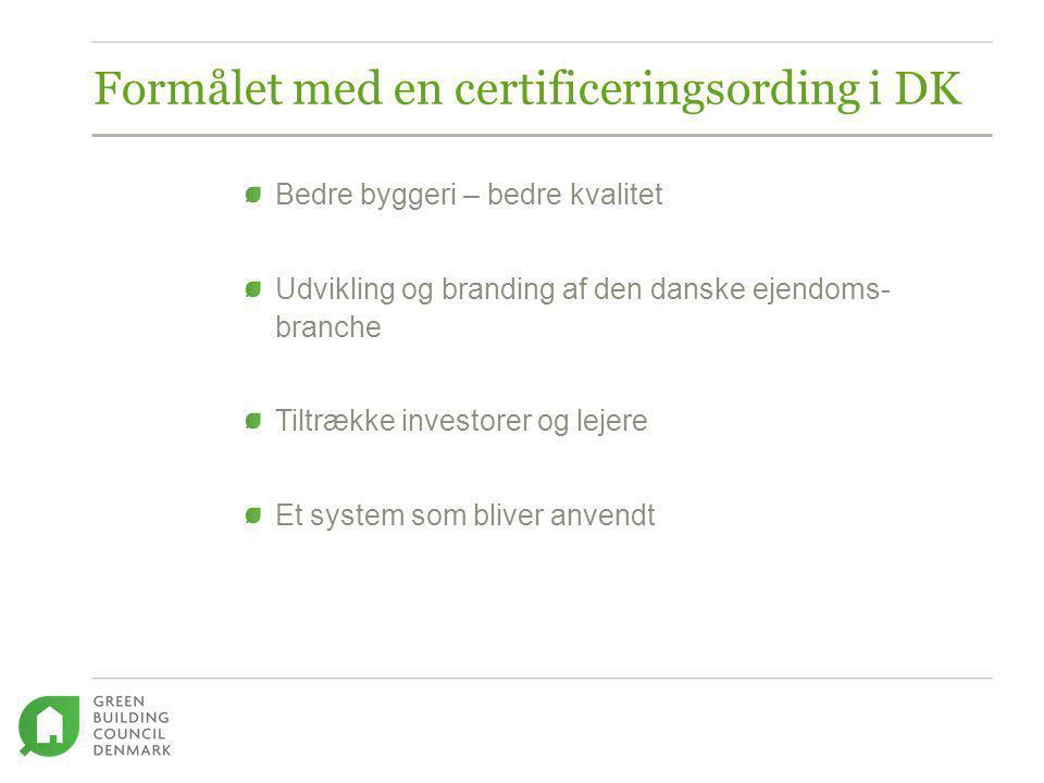 Formålet med en certificeringsording i DK