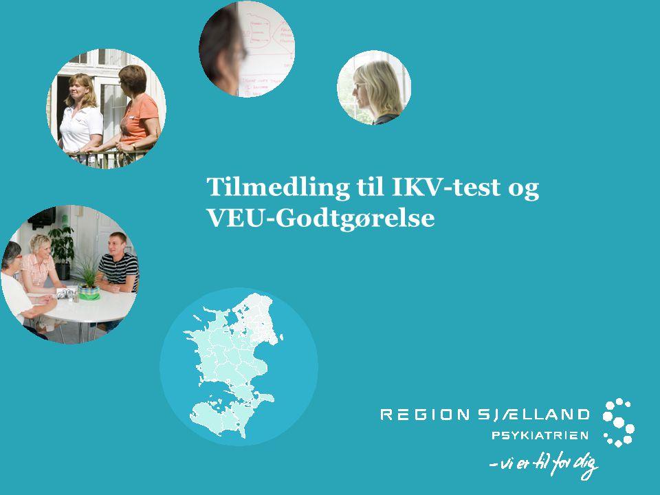 Tilmedling til IKV-test og VEU-Godtgørelse