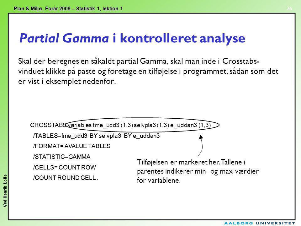Partial Gamma i kontrolleret analyse