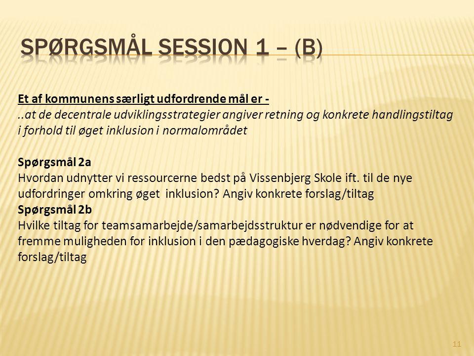 Spørgsmål session 1 – (B)