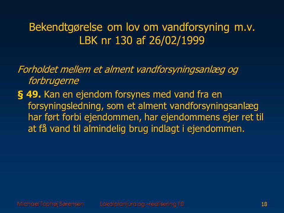 Bekendtgørelse om lov om vandforsyning m.v. LBK nr 130 af 26/02/1999