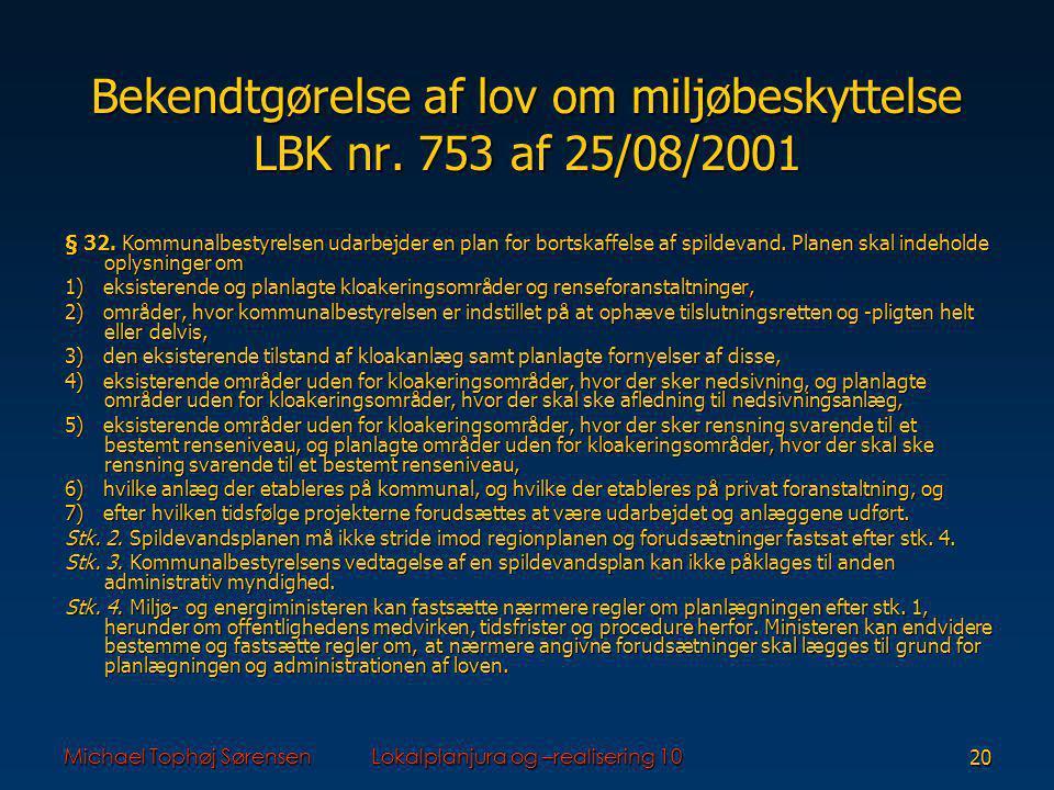 Bekendtgørelse af lov om miljøbeskyttelse LBK nr. 753 af 25/08/2001