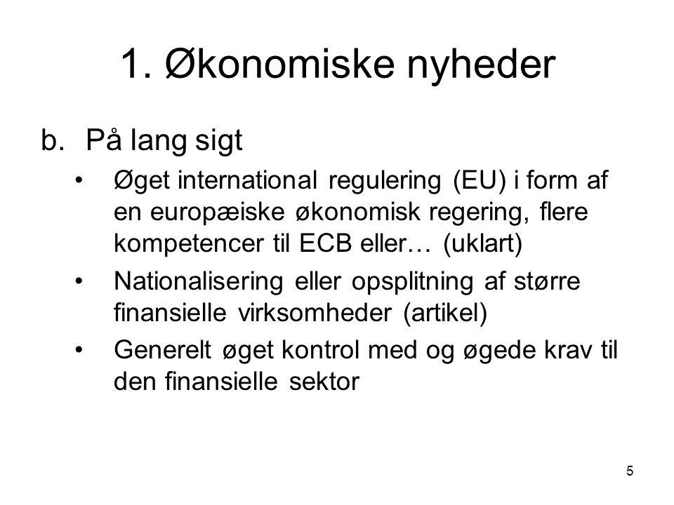 1. Økonomiske nyheder b. På lang sigt