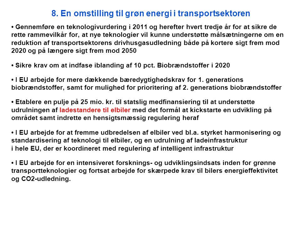 8. En omstilling til grøn energi i transportsektoren