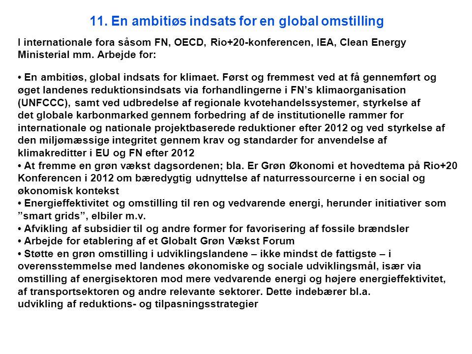 11. En ambitiøs indsats for en global omstilling
