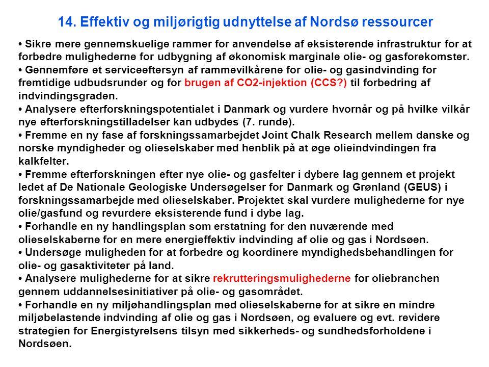 14. Effektiv og miljørigtig udnyttelse af Nordsø ressourcer