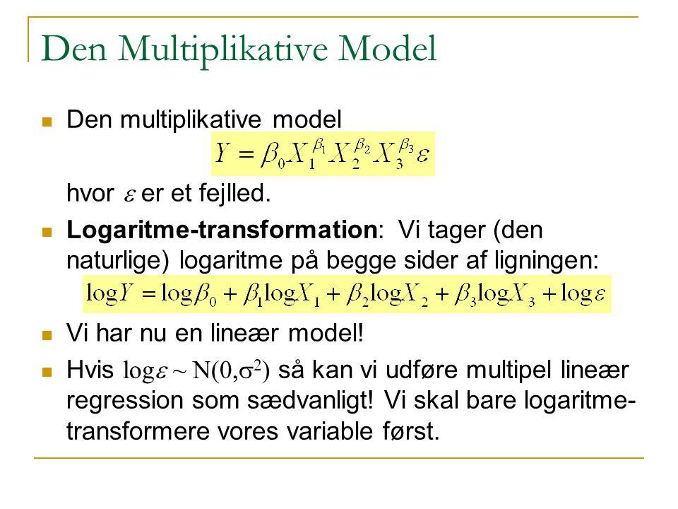Den Multiplikative Model