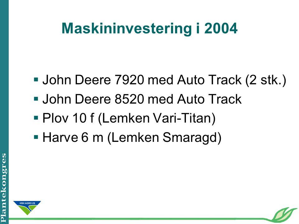 Maskininvestering i 2004 John Deere 7920 med Auto Track (2 stk.)