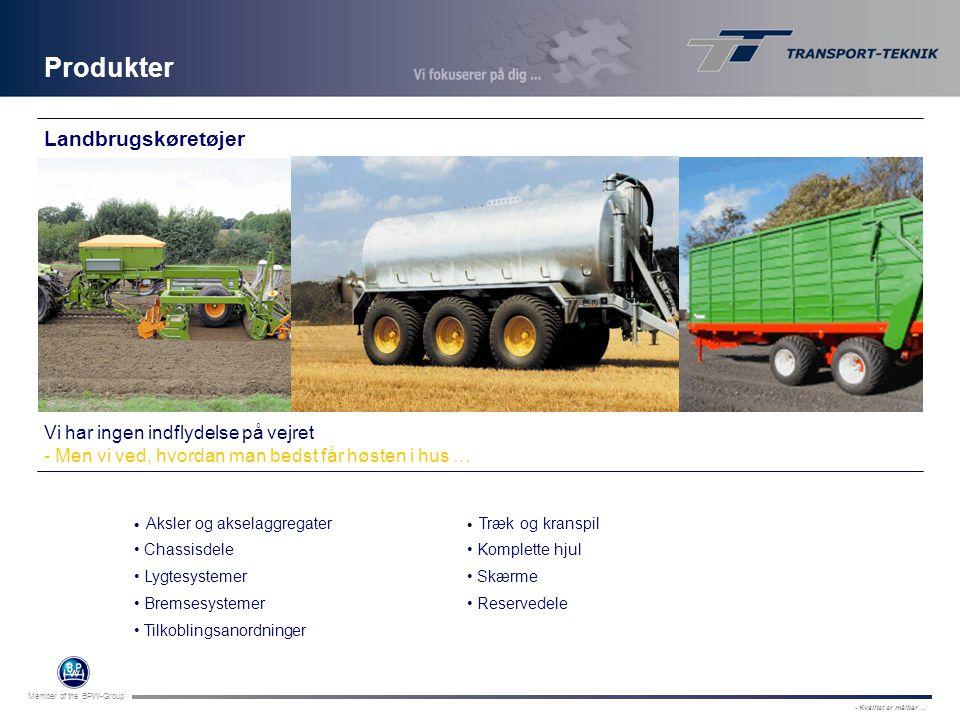 Produkter Landbrugskøretøjer Vi har ingen indflydelse på vejret
