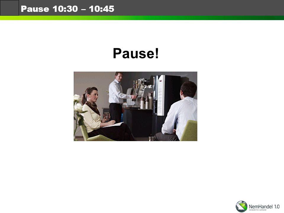 Pause 10:30 – 10:45 Pause!
