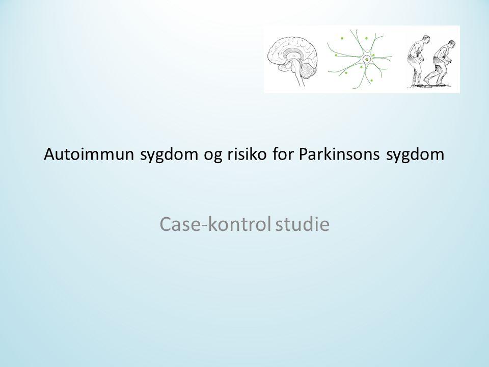 Autoimmun sygdom og risiko for Parkinsons sygdom