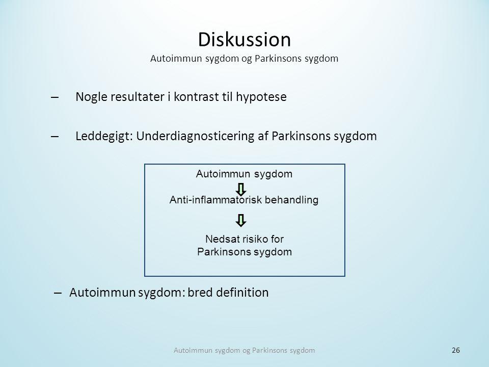Diskussion Autoimmun sygdom og Parkinsons sygdom