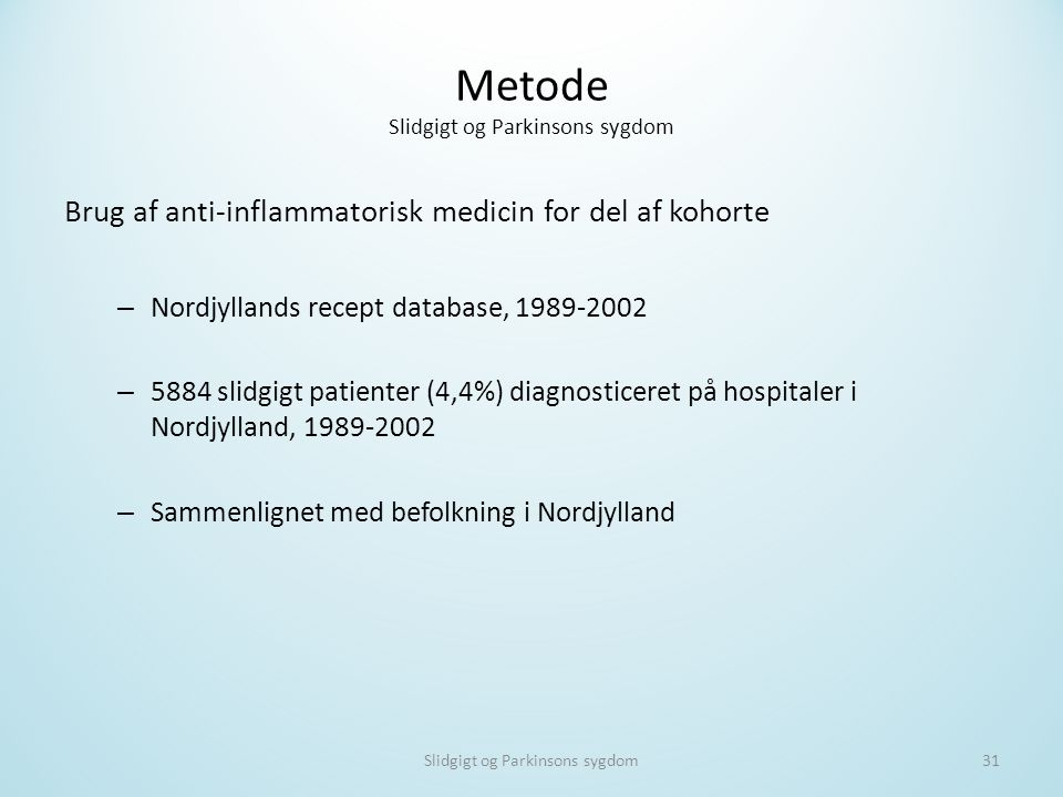 Metode Slidgigt og Parkinsons sygdom