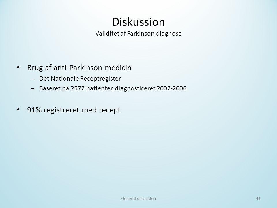 Diskussion Validitet af Parkinson diagnose