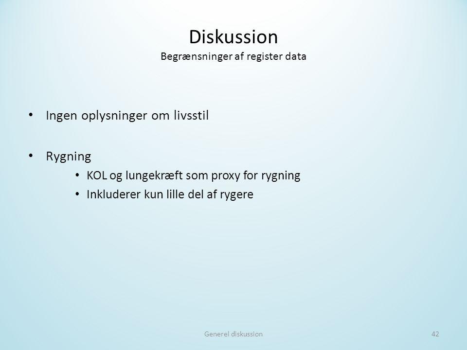 Diskussion Begrænsninger af register data