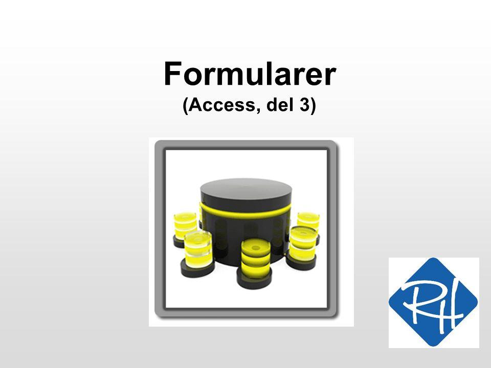 Formularer (Access, del 3)