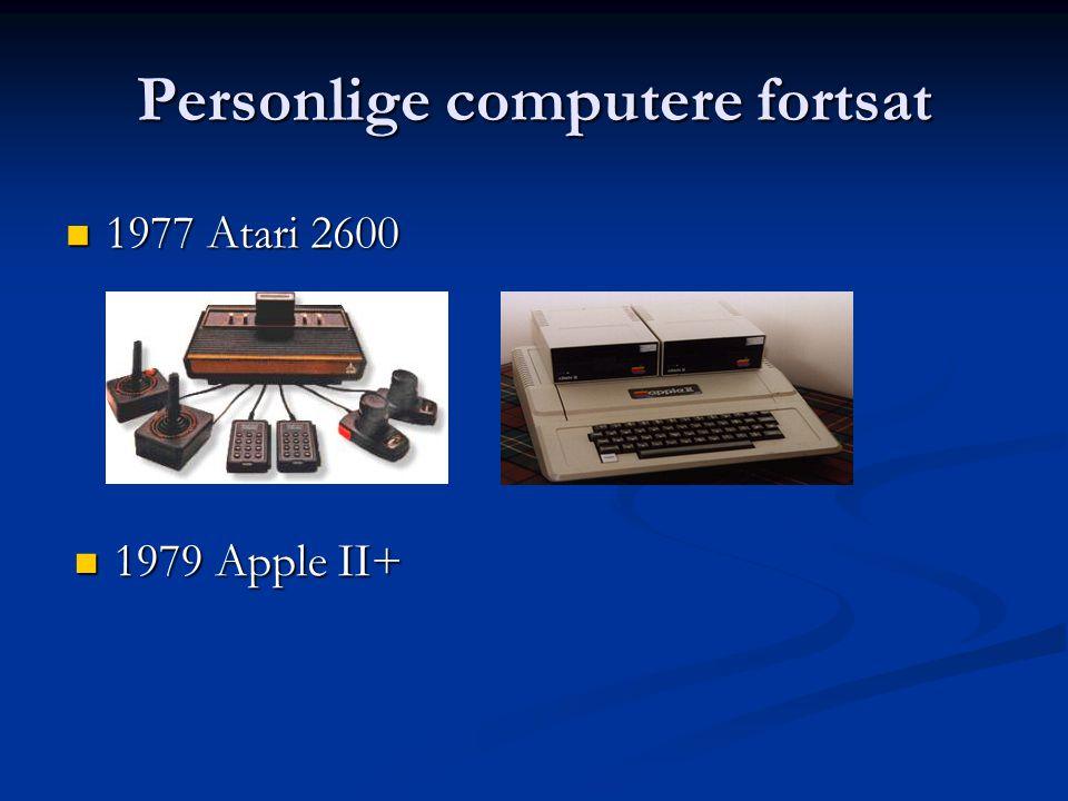 Personlige computere fortsat