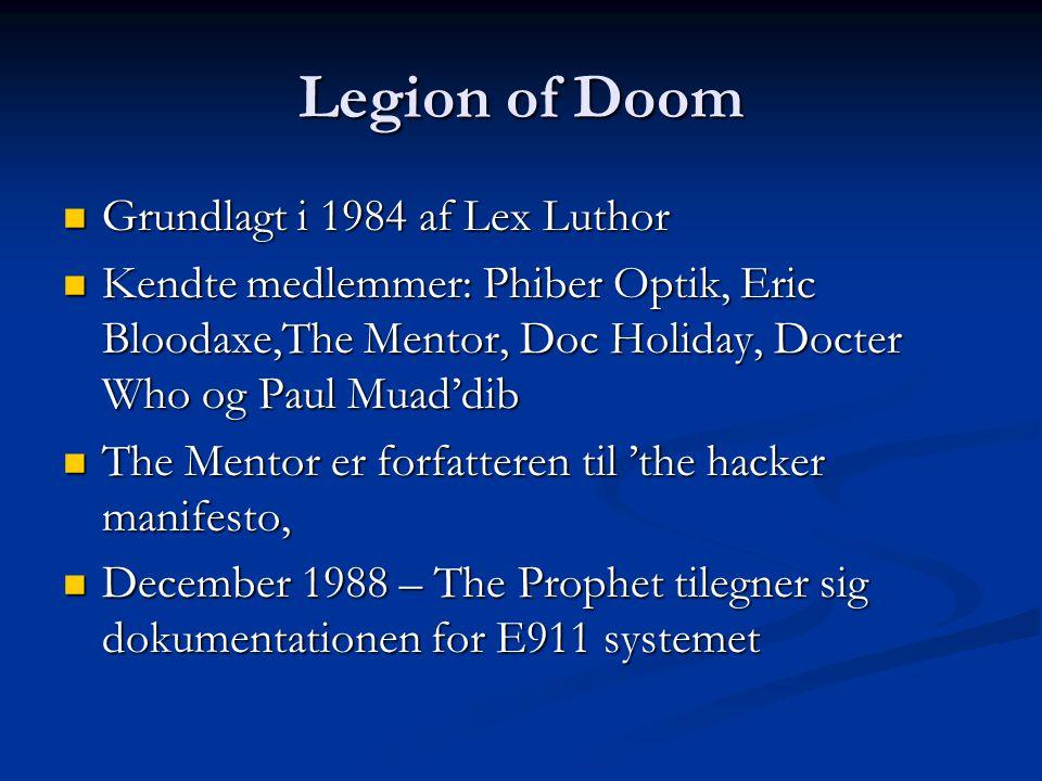 Legion of Doom Grundlagt i 1984 af Lex Luthor
