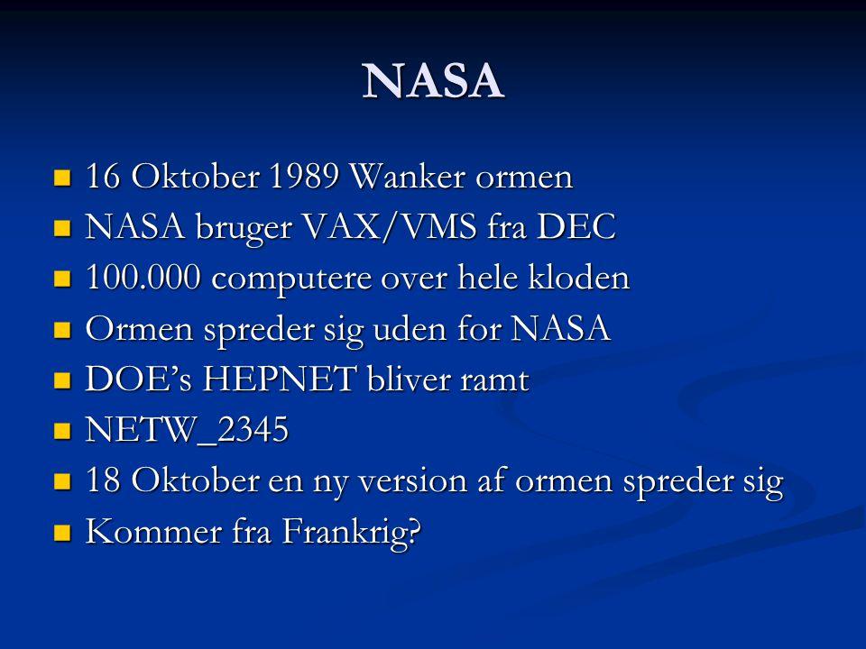 NASA 16 Oktober 1989 Wanker ormen NASA bruger VAX/VMS fra DEC