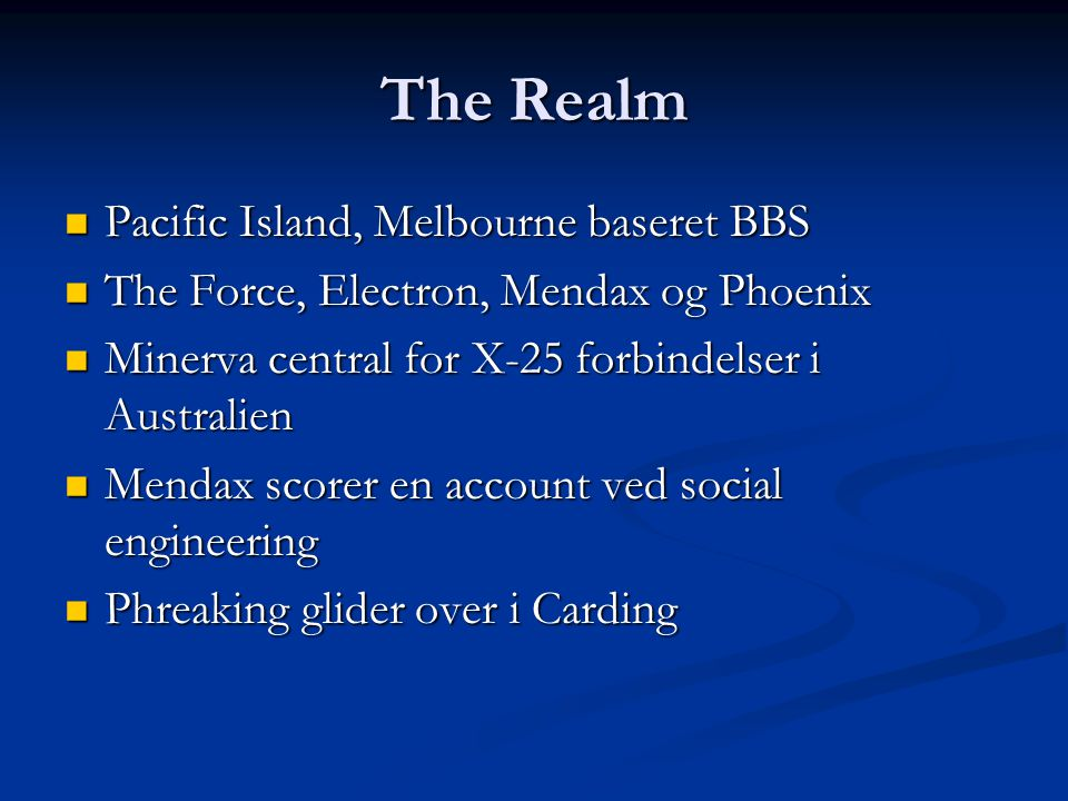 The Realm Pacific Island, Melbourne baseret BBS