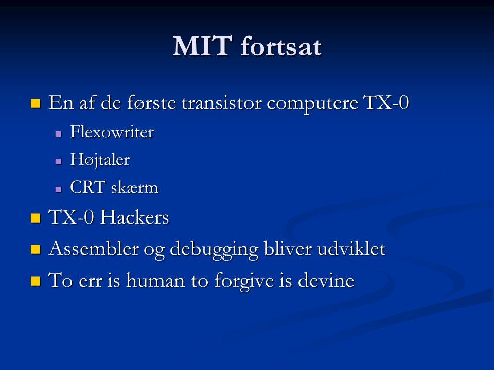 MIT fortsat En af de første transistor computere TX-0 TX-0 Hackers