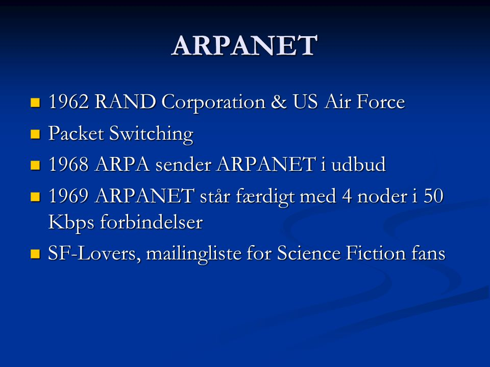 ARPANET 1962 RAND Corporation & US Air Force Packet Switching
