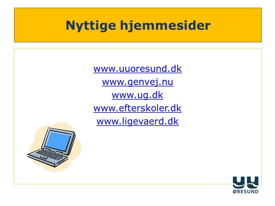 Nyttige hjemmesider www.uuoresund.dk www.genvej.nu www.ug.dk