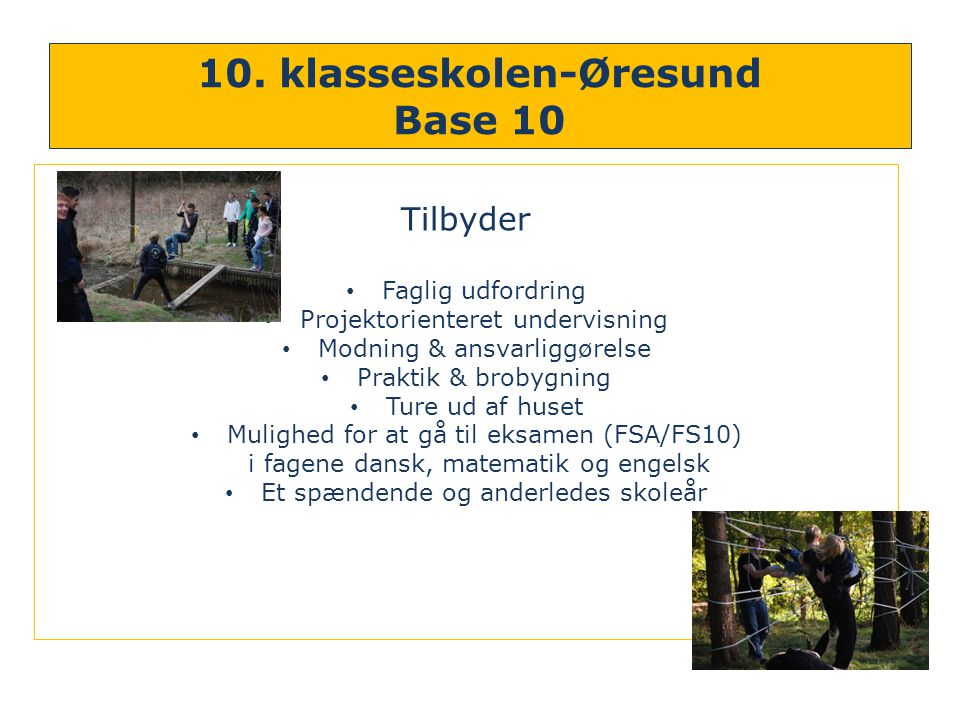10. klasseskolen-Øresund Base 10