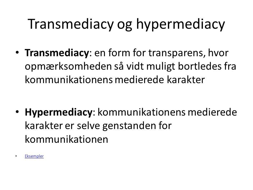Transmediacy og hypermediacy