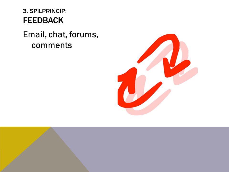 3. spilprincip: Feedback