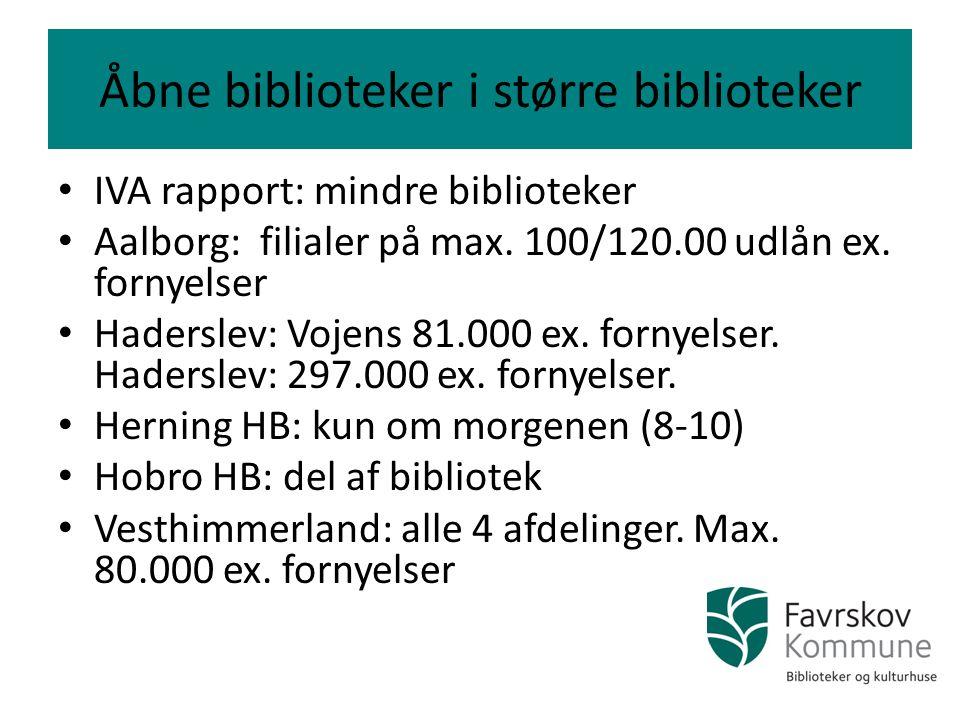 Åbne biblioteker i større biblioteker