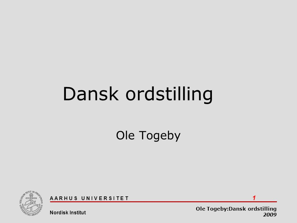 Dansk ordstilling Ole Togeby