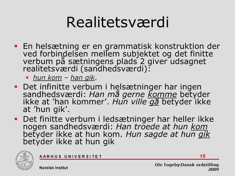 Dansk ordstilling 03-04-2017. Realitetsværdi.