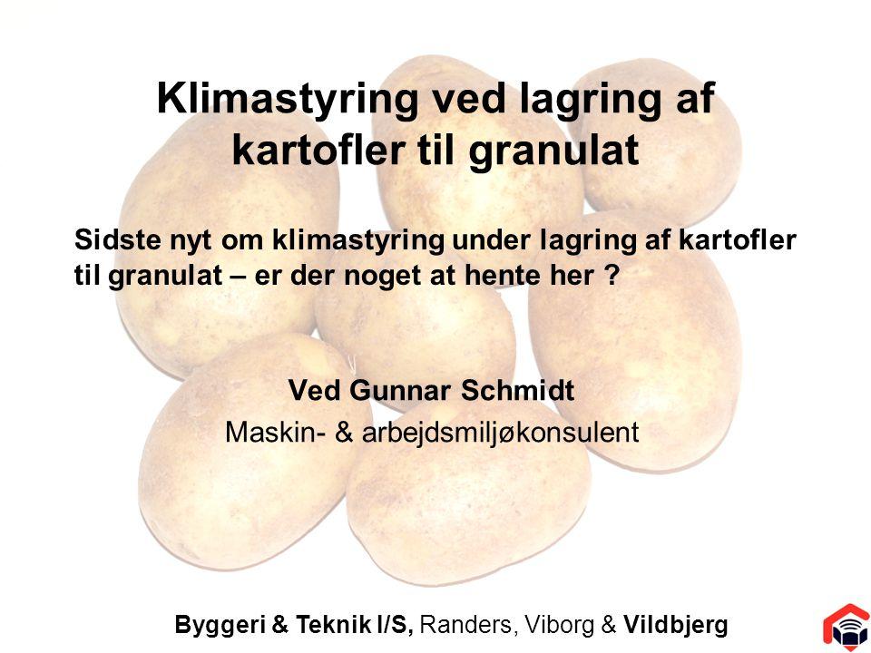 Klimastyring ved lagring af kartofler til granulat