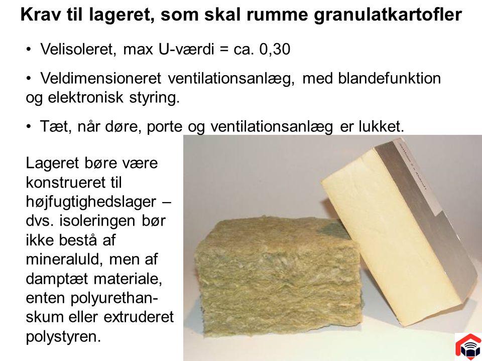 Krav til lageret, som skal rumme granulatkartofler