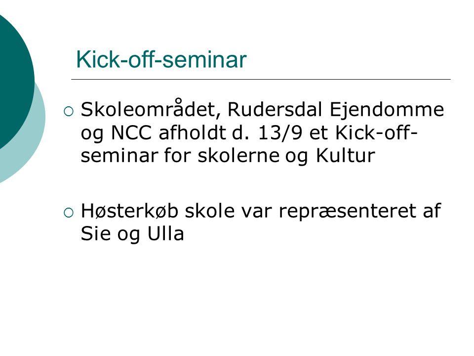 Kick-off-seminar Skoleområdet, Rudersdal Ejendomme og NCC afholdt d. 13/9 et Kick-off-seminar for skolerne og Kultur.