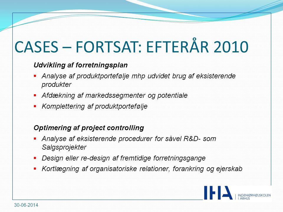 CASES – FORTSAT: EFTERÅR 2010